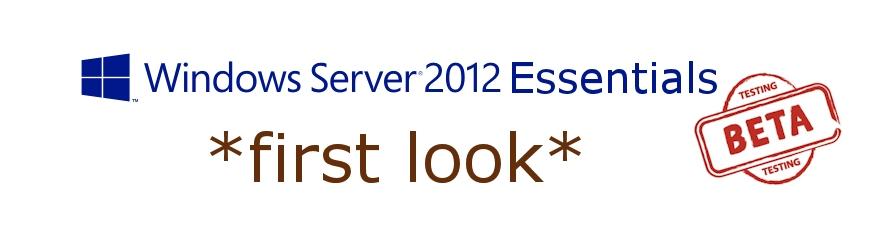 Windows Server 2012 Essentials – First Looks Part 1